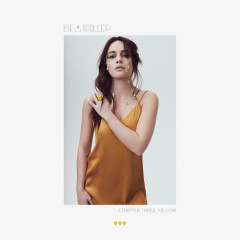 Chapter Three: Yellow (Single) - Bea Miller