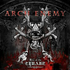 Rise Of The Tyrant (Japanese Edition) - Arch Enemy