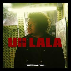 Uh La La (Single)