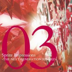 Sprite Impressions03 -THE NEXT GENERATION REMIXES-