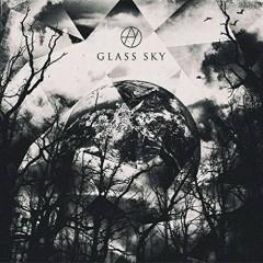 GLASS SKY