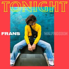 Tonight (Single) - Frans Walfridsson