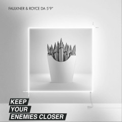 Keep Your Enemies Closer (Single)