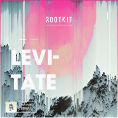 Levitate (Single) - Rootkit