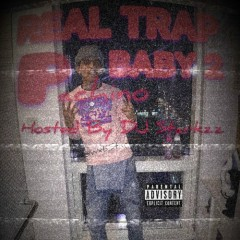 Real Trap Baby 2 (Mixtape) - Pachino