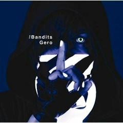 The Bandits - Gero