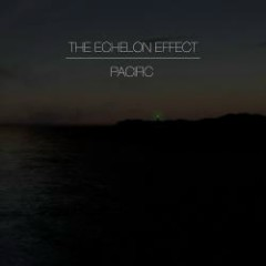 Pacific - The Echelon Effect