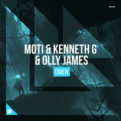 Omen (Extended Mix) (Single) - MOTi, Kenneth G, Olly James
