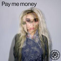 Pay Me Money (Single) - Rebecca & Fiona