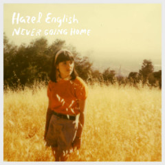 Never Going Home (Single) - Hazel English