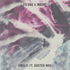 Emelie (Single) - Filous, MOUNT, Buster Moe