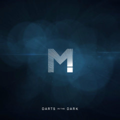 Darts In The Dark (Single)