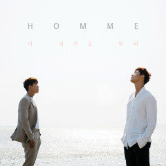 Just Come To Me - HOMME