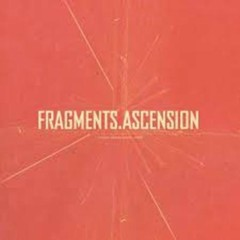 Fragments, Ascension - Tycho