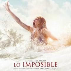 Lo Imposible / The Impossible OST - Fernando Velazquez