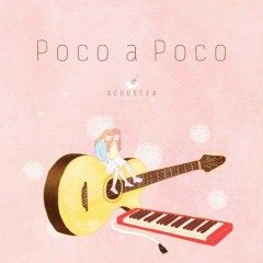 Poco A Poco (Single)