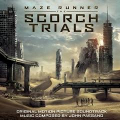 The Maze Runner: The Scorch Trials OST - John Paesano