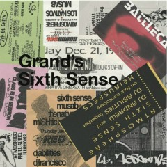 Grands Sixth Sense