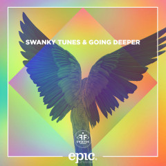 Till The End (Single) - Swanky Tunes, Going Deeper