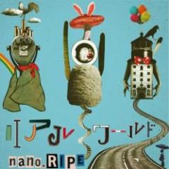 Real World  - nano.RIPE