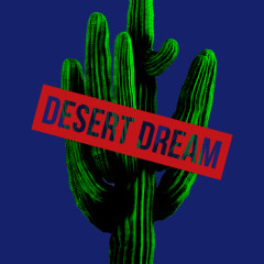 Desert Dream (Single) - Nacc