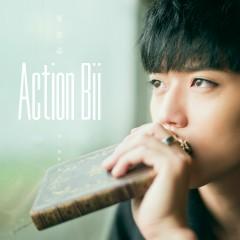 Action Bii - Tất Thư Tẫn