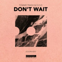 Don't Wait (Single)