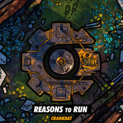 Reasons To Run (Single) - Crankdat