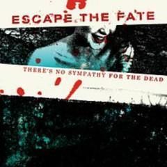 There's No Sympathy For The Dead [EP] - Escape The Fate