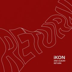 iKON 2nd Album : Return - iKON