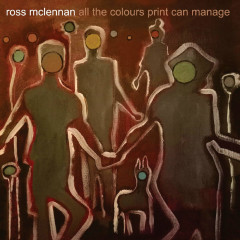 All The Colours Print Can Manage - Ross Mclennan