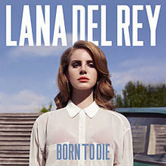 Born To Die (Deluxe Edition) - Lana Del Rey