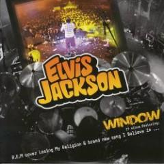 Window - Elvis Jackson