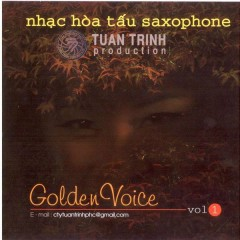 Golden Voice  - Ngọc Minh ((Saxophone))