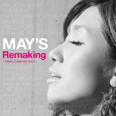 Remaking - Remix Collection Vol.2 -  - MAY'S