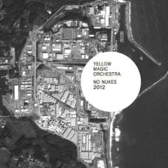 NO NUKES 2012 - Yellow Magic Orchestra