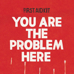 You Are The Problem Here (Single)