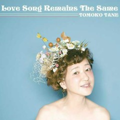 Love Song Remains the Same