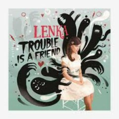 Trouble Is A Friend (EP)