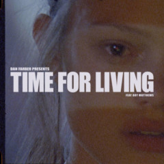 Time For Living (Single) - Dan Farber