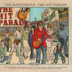 The Hit Parade - Tak Matsumoto