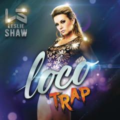 Loco (Versión Trap) (Single) - Leslie Shaw