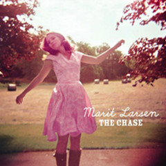 The Chase - Marit Larsen
