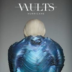 Hurricane (Remixes / Pt. 2) (Single) - Vaults
