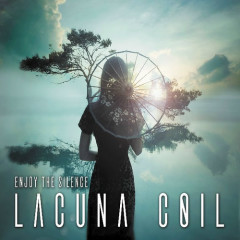 Enjoy The Silence - Lacuna Coil