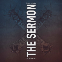 The Sermon (Single) - Tchami, Malaa