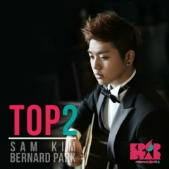 SBS Kpop Star 3 Top2 - Bernard Park,Sam Kim
