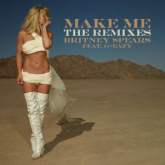 Make Me… (The Remixes)