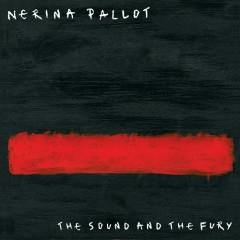 The Sound And The Fury - Nerina Pallot