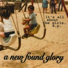 It's All About The Girls (EP) - New Found Glory